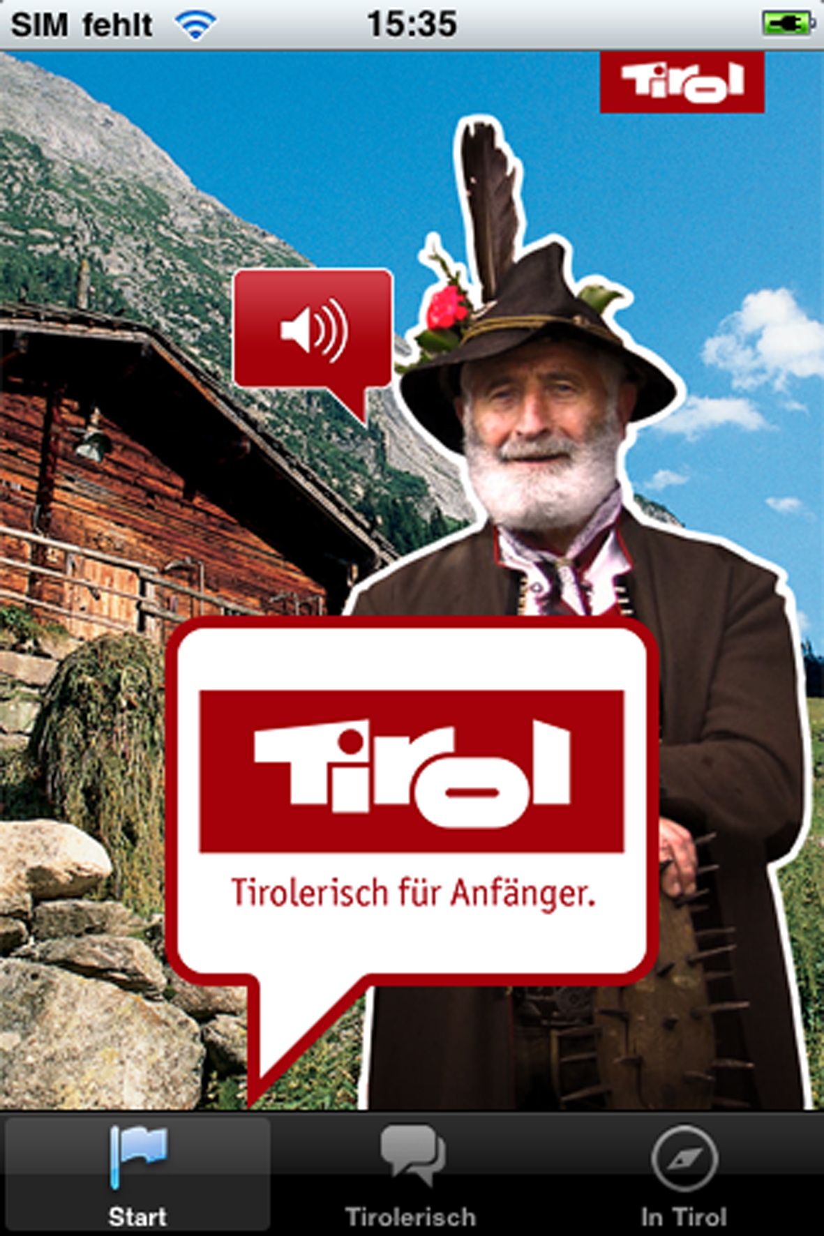 Bisch a Tiroler, bisch a Mensch! Wer diesen besonderen Dialekt nicht versteht, lädt sich die kostenlose App Tirolerisch für Anfänger auf das iPhone.  Foto: (c) Tirol Werbung