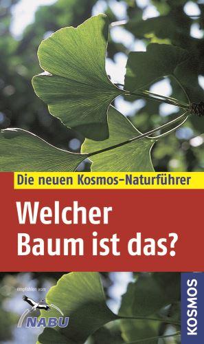"""Einer für alle Bäume! Der Naturführer """"Welcher Baum ist das"""" vom Kosmos Verlag. Foto: (c) Kosmos"""