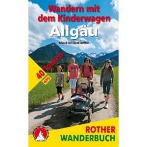 Ab ins Allgäu! 40 kinderwagenfreundliche Spaziergänge stellt der neue Wanderführer aus dem Bergverlag Rother vor. Foto: (c) Bergverlag Rother