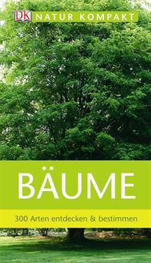 """Aus der Reihe """"Natur kompakt"""" ist der Naturführer """"Bäume"""" bei Dorling Kindersley erschienen.  Foto: (c) Dorling Kindersley"""