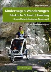 Mit dem Kinderwagen in der fränkischen Schweiz unterwegs. Ein neues Buch von Bernd Deschauer zeigt tolle Routen und Tipps. Foto: (c) Wandaverlag