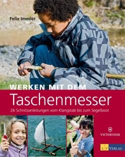 Taschenmesser sind die idealen Werkzeuge für Kinder und Erwachsene die gerne kreativ mit Holz basteln wollen. Foto. (c) AT Verlag, Autor Felix Immler