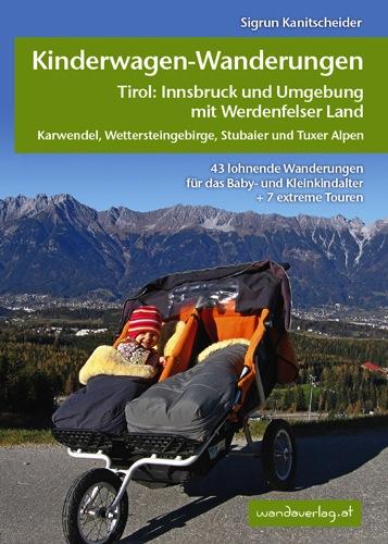 Kinderwagen und Berge? wie gut das zusammenpasst, beweist der Wandaverlag mit seinem neuesten Buch.  foto (c) Wandaverlag.at