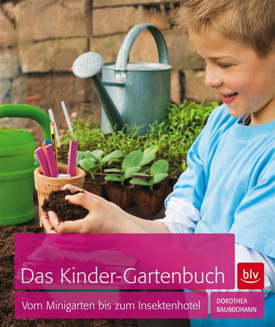 Der Name ist Programm: Das Kinder-Gartenbuch. Viele Ideen sind Schritt für Schritt erklärt.  Foto: BLV Verlag