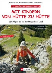 Mein neuestes Buch: Mit Kindern von Berghütten zu Berghütten wandern.  Foto (c) Bruckmann