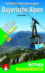 Seilbahn Wanderungen Bayerische Alpen: Das neue Buch von Stefan Herbke mit einem hohen Mehrwert für Familien. Foto (c) Bergverlag Rother